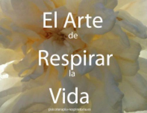 EL ARTE DE RESPIRAR LA VIDA®